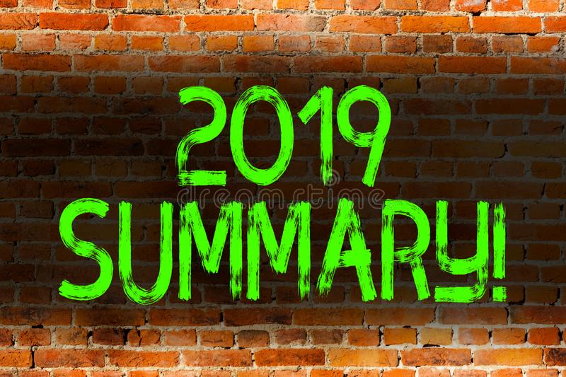 Text sign showing 2019 Summary. Conceptual photo summarizing past year events main actions or good shows Brick Wall art. Text sign showing 2019 Summary. Business stock image