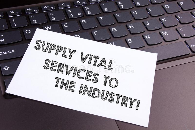 Text sign showing Supply Vital Services To The Industry. Conceptual photo Power supplies for companies. Text sign showing Supply Vital Services To The Industry stock photo