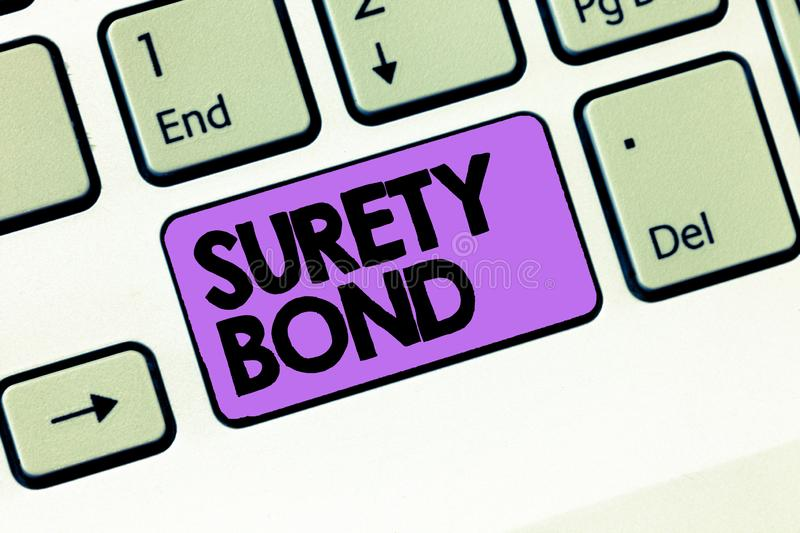 Text sign showing Surety Bond. Conceptual photo Formal legally enforceable contract between three parties stock image