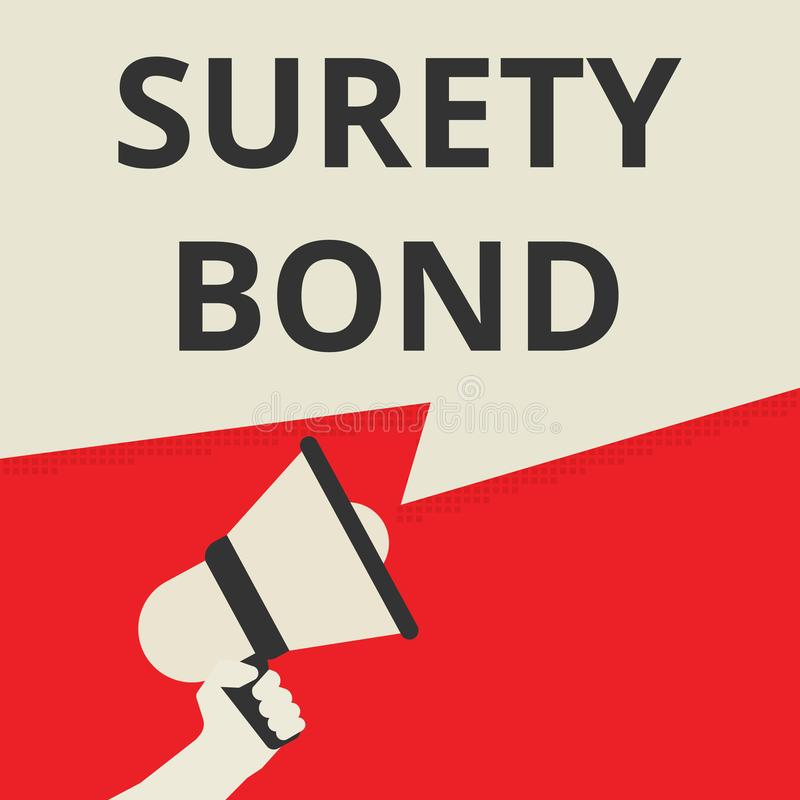 Text sign showing Surety Bond. Vector illustration royalty free illustration