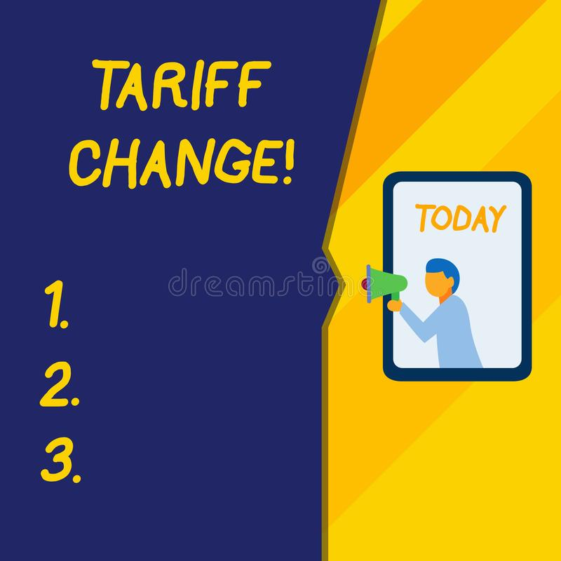 Text sign showing Tariff Change. Conceptual photo Changes on tax imposed on imported goods and services. Text sign showing Tariff Change. Business photo text vector illustration