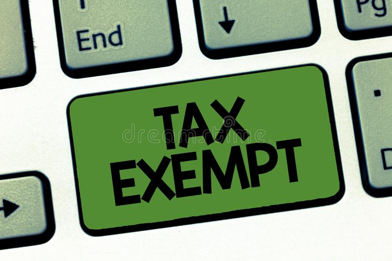 Text sign showing Tax Exempt. Conceptual photo Income or transactions which are free from taxes Pay reduction.  stock images