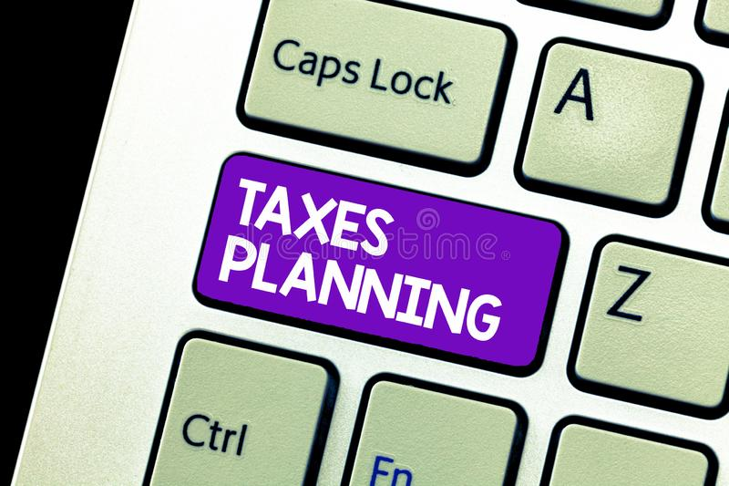 Text sign showing Taxes Planning. Conceptual photo Analysis of a financial situation Ensure tax efficiency.  stock images
