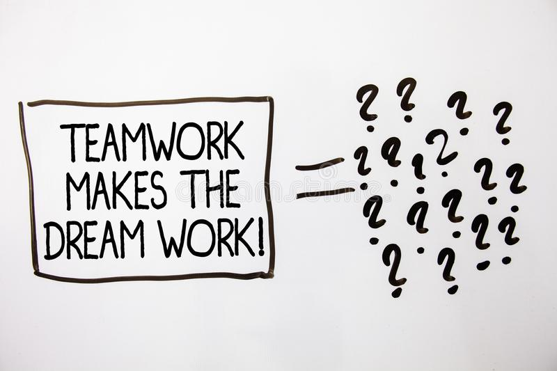 Text sign showing Teamwork Makes The Dream Work Call. Conceptual photo Camaraderie helps achieve success White background equal si. Gn question marks idea ideas royalty free stock photo