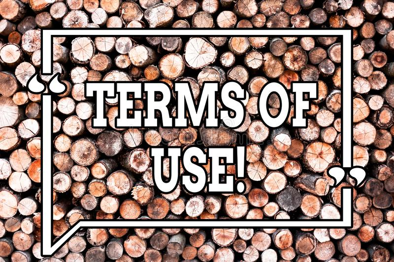 Text sign showing Terms Of Use. Conceptual photo Established conditions for using something Policies Agreements Wooden. Background vintage wood wild message stock photos