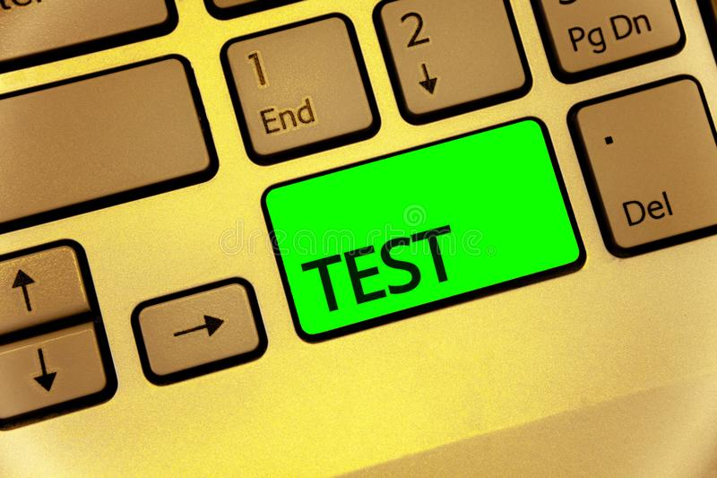 Text sign showing Test. Conceptual photo Academic systemic procedure assess reliability durability proficiency Keyboard key laptop. Creative computer brown stock photos