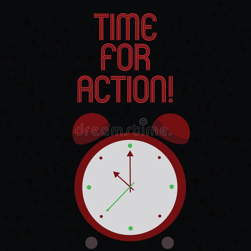 Text sign showing Time For Action. Conceptual photo Urgency Move Encouragement Challenge Work. Text sign showing Time For Action. Business photo text Urgency royalty free illustration