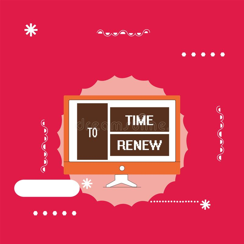 Text sign showing Time To Renew. Conceptual photo Continue the insurance acquired Life and property protection.  stock illustration