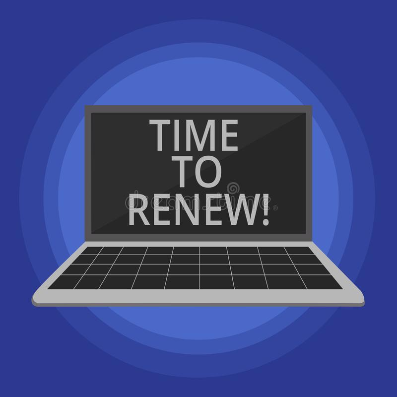 Text sign showing Time To Renew. Conceptual photo Continue the insurance acquired Life and property protection. Text sign showing Time To Renew. Conceptual vector illustration