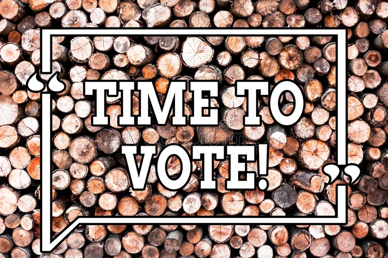 Text sign showing Time To Vote. Conceptual photo Election ahead choose between some candidates to govern Wooden. Background vintage wood wild message ideas royalty free stock photos