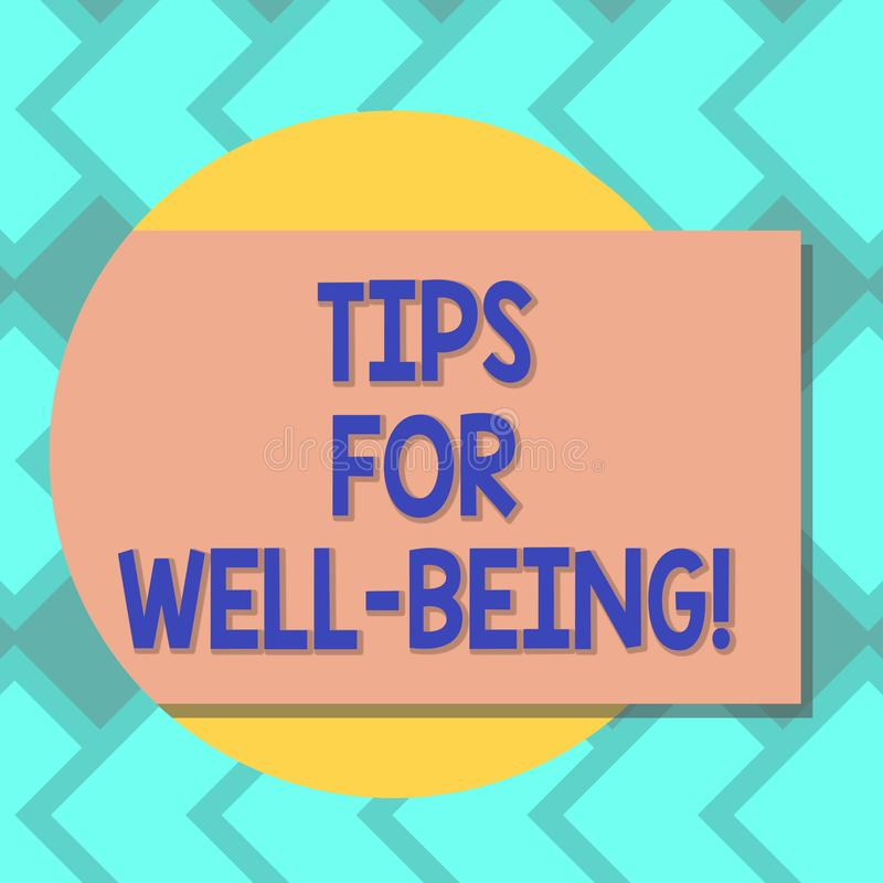 Text sign showing Tips For Well Being. Conceptual photo advices to state of being comfortable healthy or happy Blank Rectangular. Color Shape with Shadow Coming vector illustration