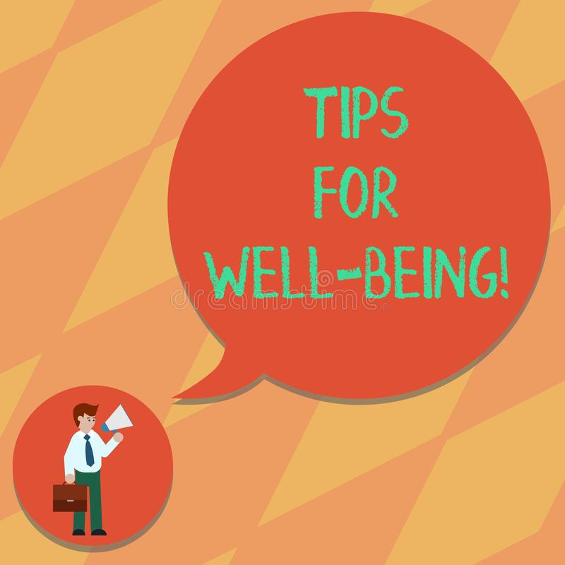 Text sign showing Tips For Well Being. Conceptual photo advices to state of being comfortable healthy or happy Man in Necktie. Carrying Briefcase Holding vector illustration