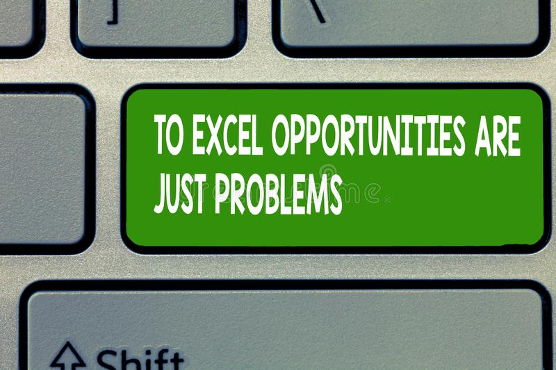 Text sign showing To Excel Opportunities Are Just Problems. Conceptual photo Comfort Zone Fear the outside world.  royalty free stock photos