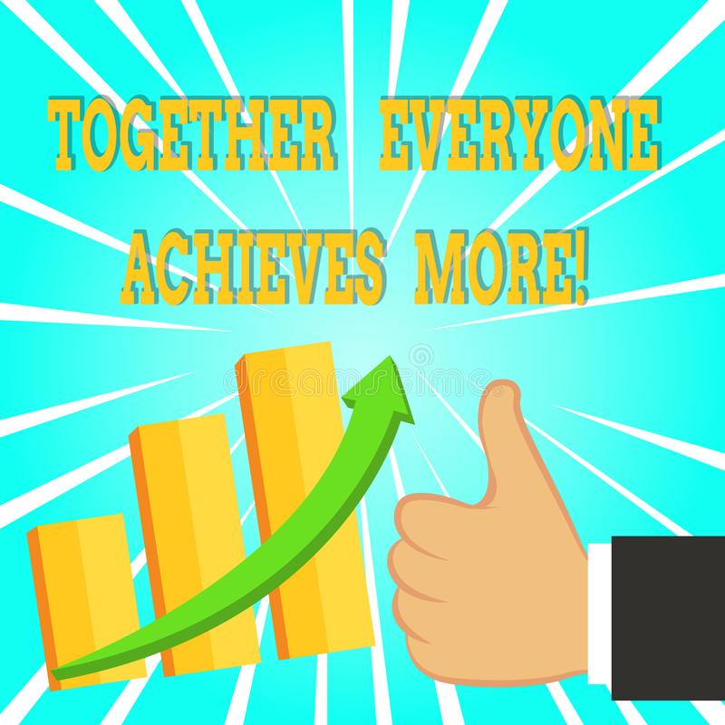 Text sign showing Together Everyone Achieves More. Conceptual photo Members create synergy with strong sense mutual. Text sign showing Together Everyone Achieves vector illustration