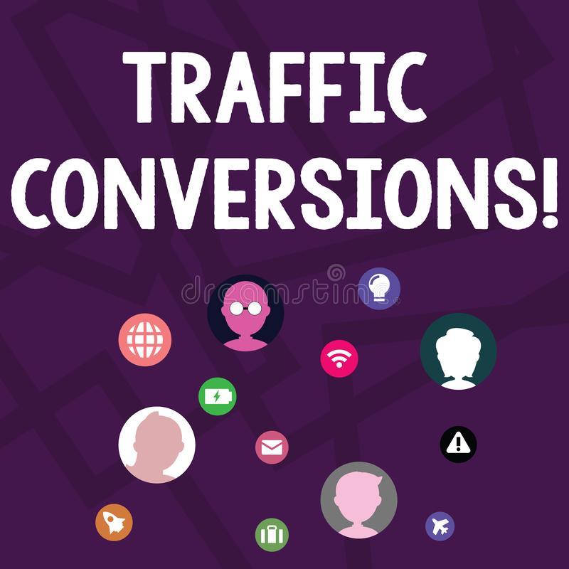 Text sign showing Traffic Conversions. Conceptual photo visitor who has been converted into a client or customer. Text sign showing Traffic Conversions. Business stock illustration