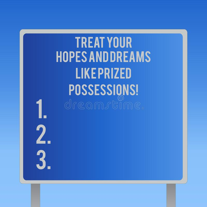 Text sign showing Treat Your Hopes And Dreams Like Prized Possessions. Conceptual photo Value your wishes Blank Square. Shape Billboard Standing with Frame vector illustration