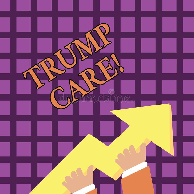 Text sign showing Trump Care. Conceptual photo refers to replacement for Affordable Care Act in united states. Text sign showing Trump Care. Business photo vector illustration