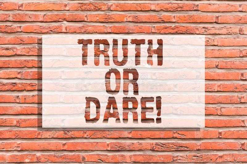 Text sign showing Truth Or Dare. Conceptual photo Tell the actual facts or be willing to accept a challenge Brick Wall royalty free stock images