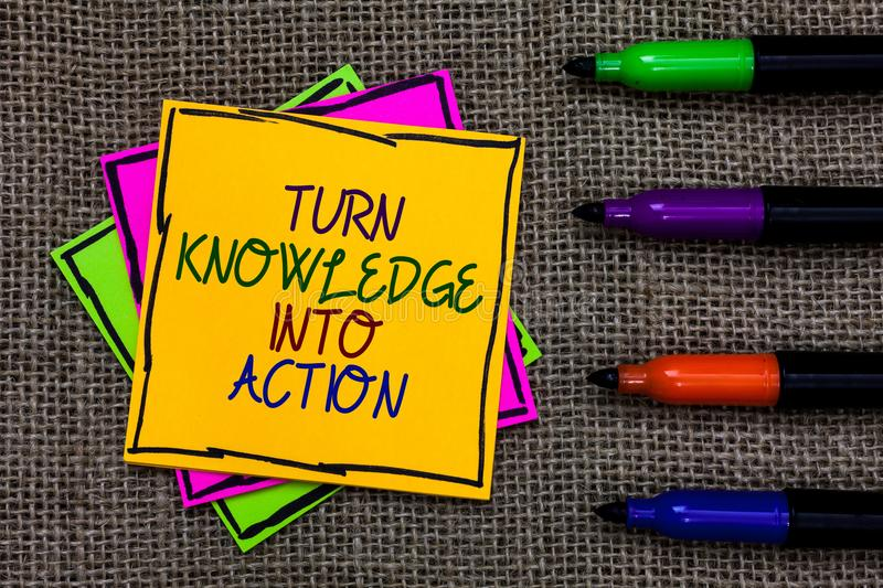Text sign showing Turn Knowledge Into Action. Conceptual photo Apply what you have learned Leadership strategies Written on some c royalty free stock photos
