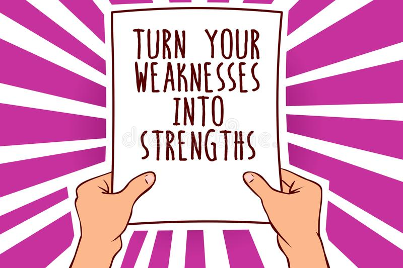 Text sign showing Turn Your Weaknesses Into Strengths. Conceptual photo work on your defects to get raid of them Man holding paper. Important message remarkable stock illustration