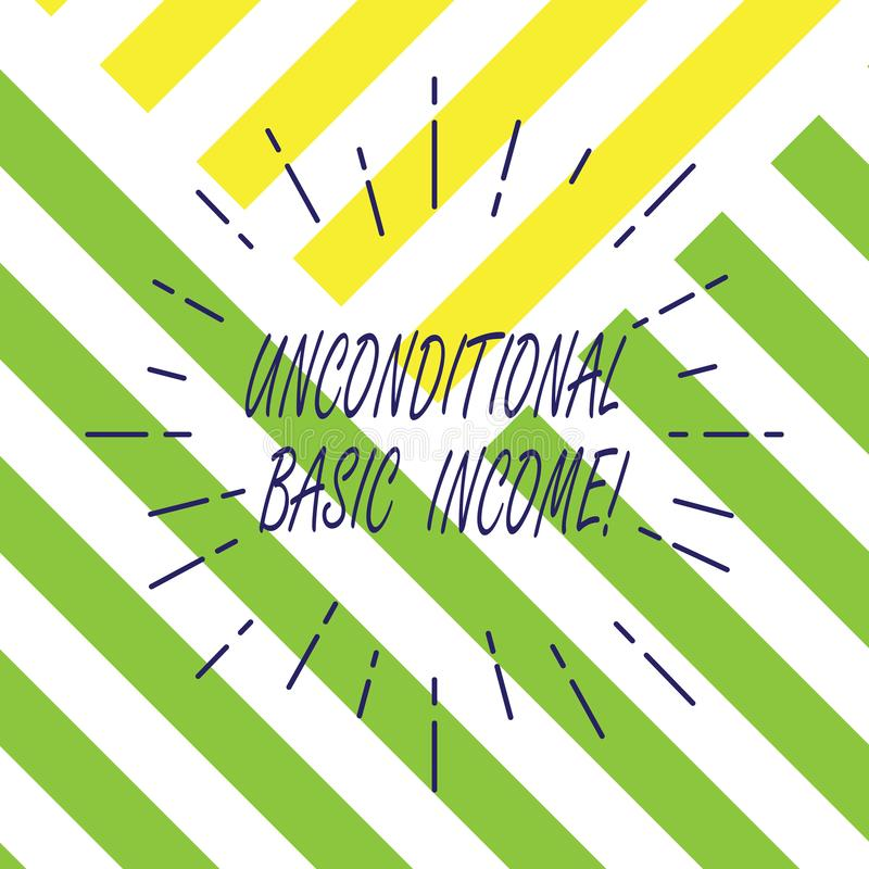 Text sign showing Unconditional Basic Income. Conceptual photo paid income without a requirement to work Thin Beam Lines. Spreading out Dash of Sunburst royalty free illustration