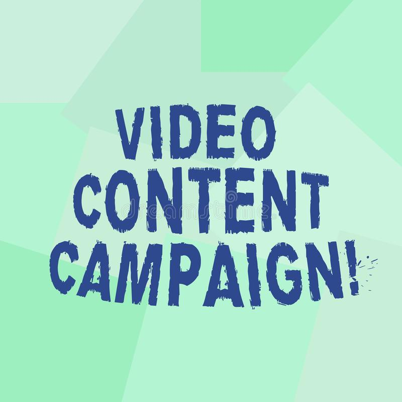 Text sign showing Video Content Campaign. Conceptual photo Integrates engaging video into marketing campaigns Uneven. Geometrical Color Shapes in Flat Random royalty free illustration