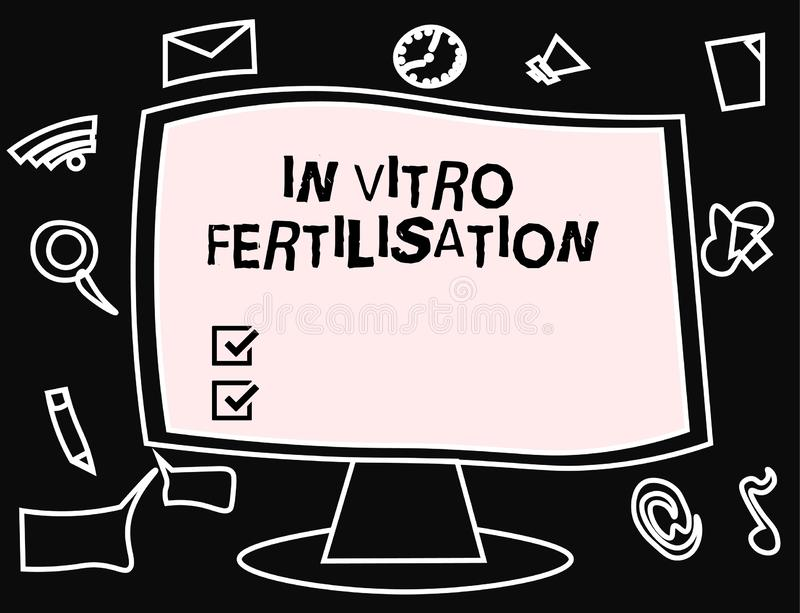 Text sign showing In Vitro Fertilisation. Conceptual photo An egg is fertilized by sperm in a test tube.  stock illustration