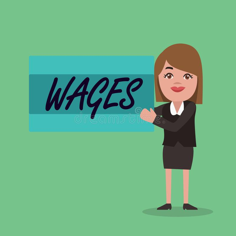 Text sign showing Wages. Conceptual photo fixed regular payment earned for work or services paid on daily.  royalty free illustration