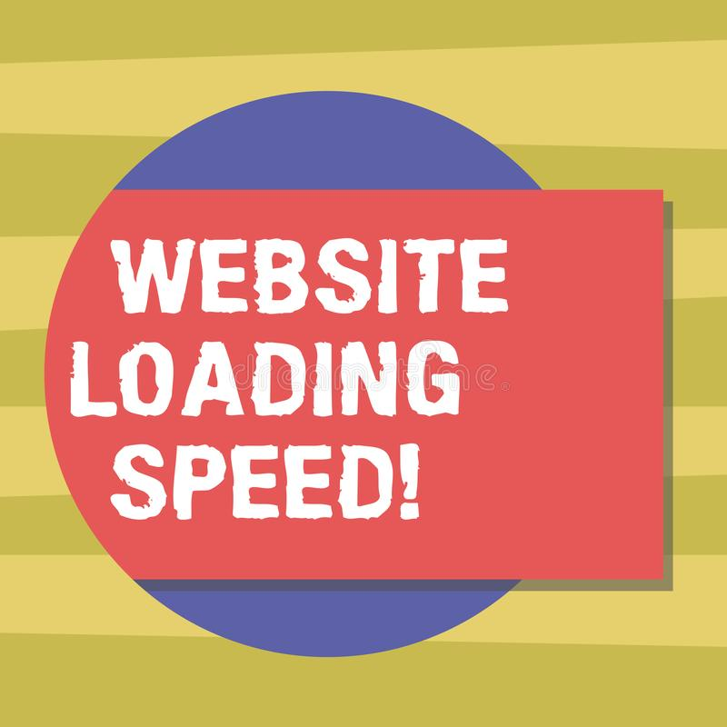 Text sign showing Website Loading Speed. Conceptual photo time takes to display the entire content of a webpage Blank. Rectangular Color Shape with Shadow royalty free illustration