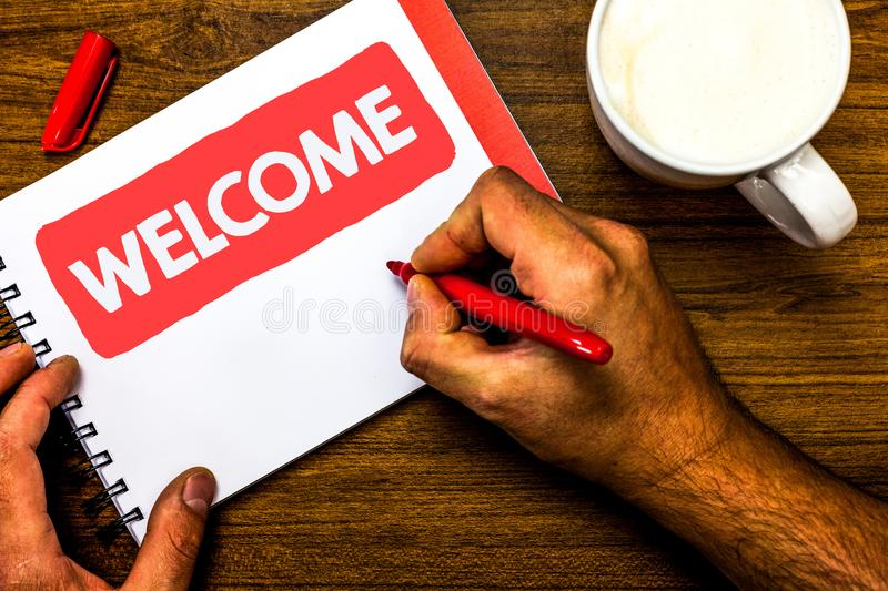 Text sign showing Welcome. Conceptual photo Warm salutation acknowledgement for someone amiable loved thanked Cup marker red pen n. Otepad white paper nice ideas royalty free stock photos