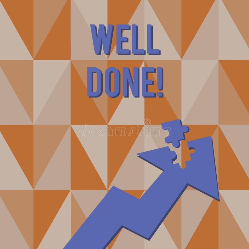 Text sign showing Well Done. Conceptual photo used praising demonstrating or group for something have done good way. Text sign showing Well Done. Business photo vector illustration