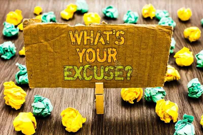 Text sign showing What s is Your Excuse question. Conceptual photo Explanations for not doing something Inquiry Paperclip grip car. Dboard with texts many royalty free stock image