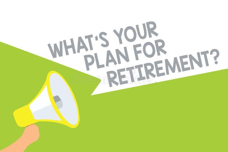 Text sign showing What s is Your Plan For Retirement question. Conceptual photo Savings Pension Elderly retire Megaphone loudspeak vector illustration
