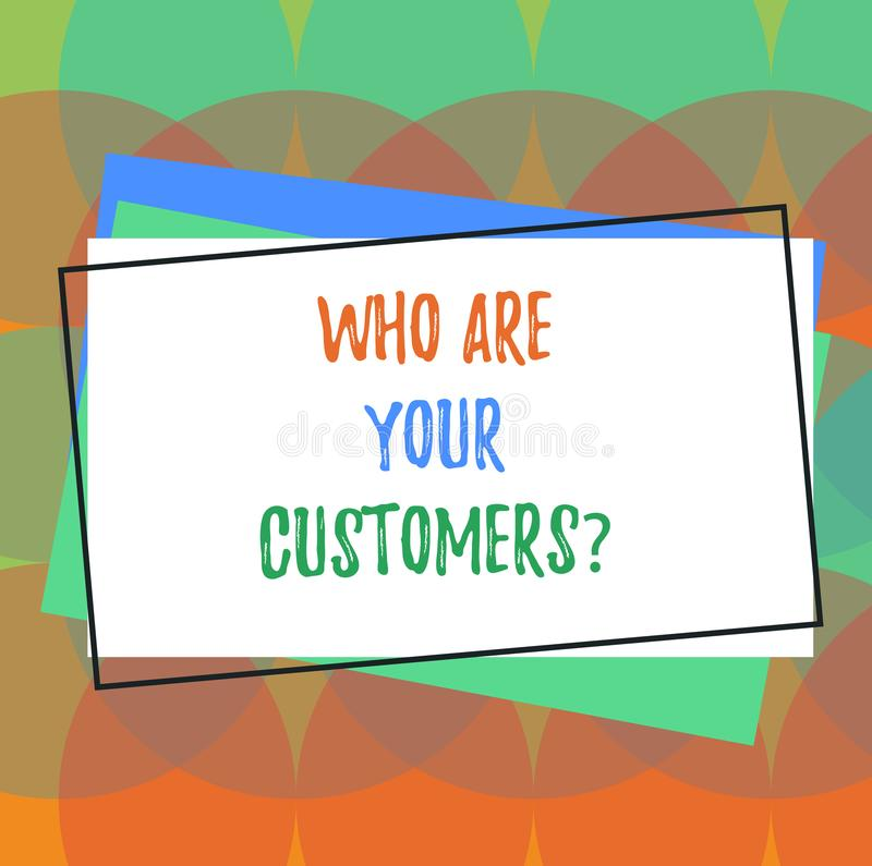 Text sign showing Who Are Your Customersquestion. Conceptual photo Know your leads clients Business analysisagement Pile. Of Blank Rectangular Outlined royalty free illustration