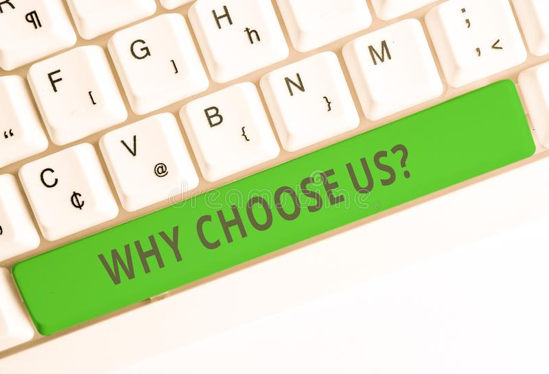 Text sign showing Why Choose Us Question. Conceptual photo list of advantages and disadvantages to select product. Text sign showing Why Choose Us Question stock image