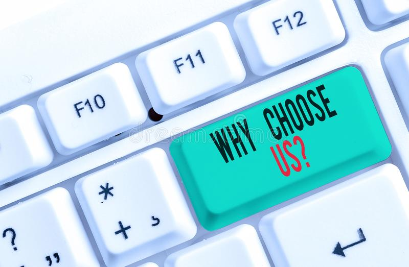 Text sign showing Why Choose Us Question. Conceptual photo Reasons for choosing our brand over others arguments White pc. Text sign showing Why Choose Us royalty free stock photography
