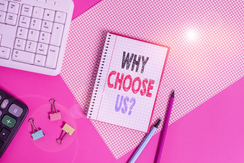 Text sign showing Why Choose Us Question. Conceptual photo Reasons for choosing our brand over others arguments Writing. Text sign showing Why Choose Us Question stock photos