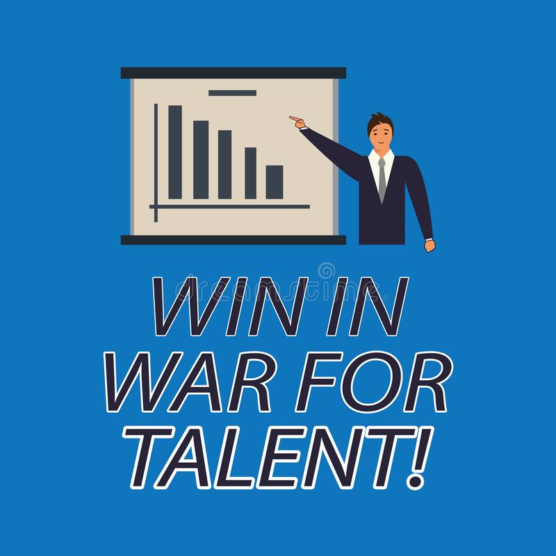 Text sign showing Win In War For Talent. Conceptual photo Fight using your best skills be a winner for abilities Man in vector illustration