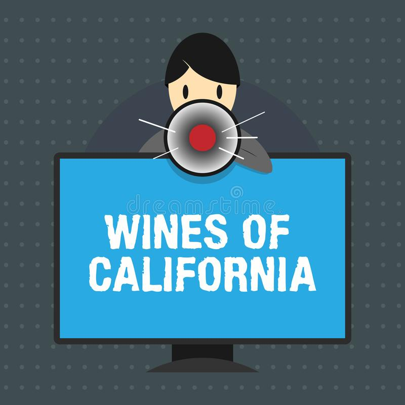 Text sign showing Wines Of California. Conceptual photo Best Winemakers in the USA Export Quality Beverage.  vector illustration