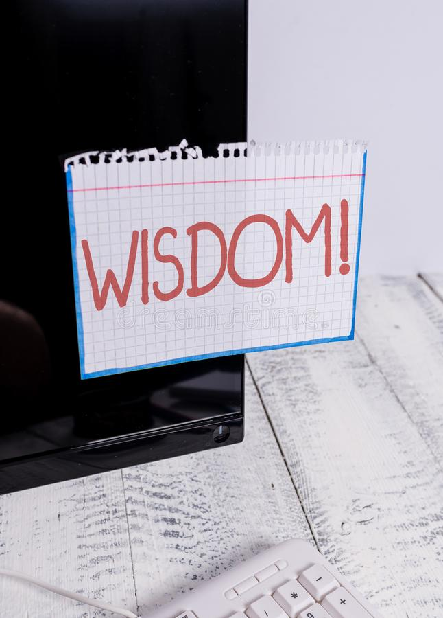 Text sign showing Wisdom. Conceptual photo quality having experience knowledge and good judgement something Notation. Text sign showing Wisdom. Business photo stock image