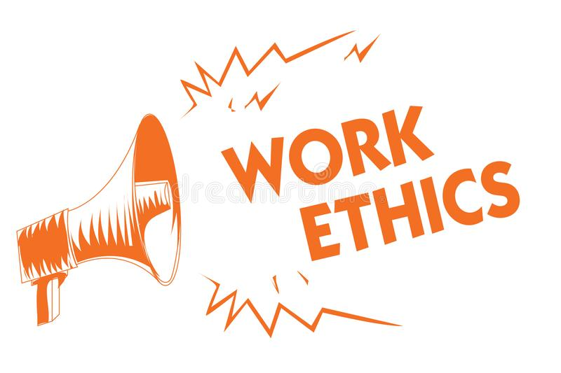 Text sign showing Work Ethics. Conceptual photo A set of values centered on the importance of doing work Orange megaphone loudspea. Ker important message stock illustration