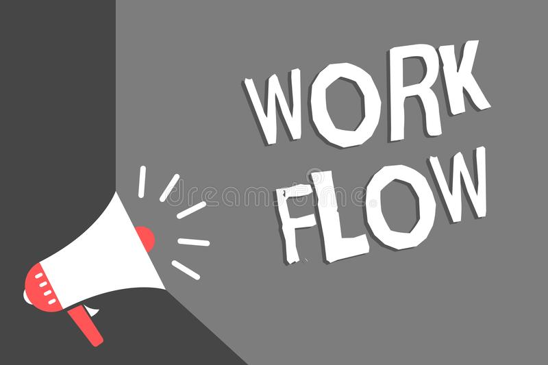 Text sign showing Work Flow. Conceptual photo Continuity of a certain task to and from an office or employer Megaphone loudspeaker. Gray background important stock illustration
