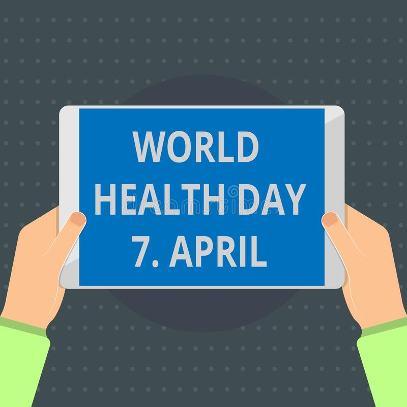 Text sign showing World Health Day 7 April. Conceptual photo Global day of awareness to different health topics stock illustration