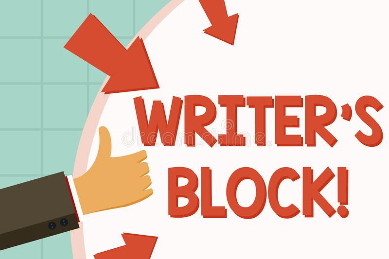 Text sign showing Writer S Is Block. Conceptual photo condition of being unable to make a piece of written work Hand. Text sign showing Writer S Is Block royalty free illustration