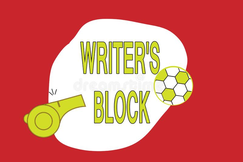 Text sign showing Writer s is Block. Conceptual photo Condition of being unable to think of what to write royalty free illustration