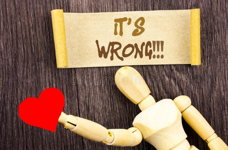 Text sign showing It Is Wrong. Conceptual photo Correct Right Decision To Make Or Mistake Advice written on Sticky Note Love Heart stock images