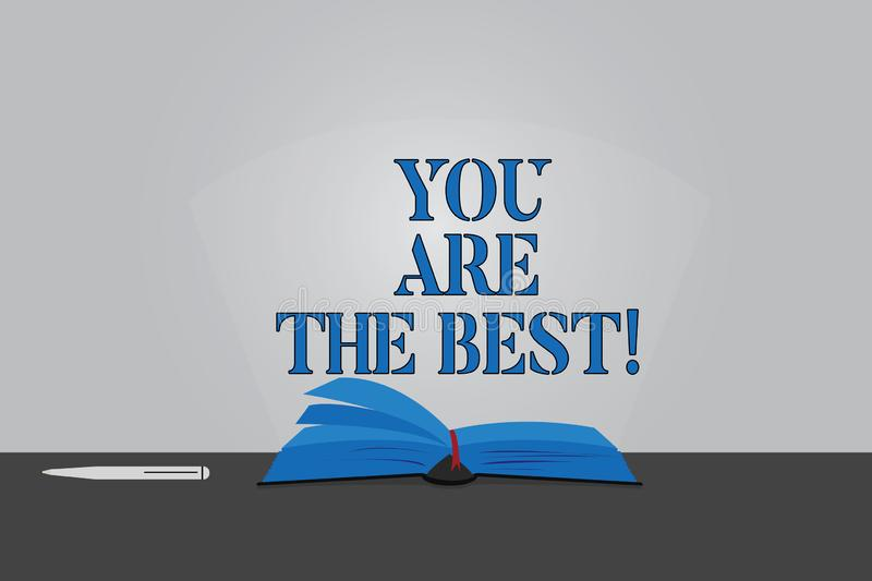 Text sign showing You Are The Best. Conceptual photo Appreciation of your qualities and abilities great skills Color Pages of Open. Book photo on Table with Pen stock illustration