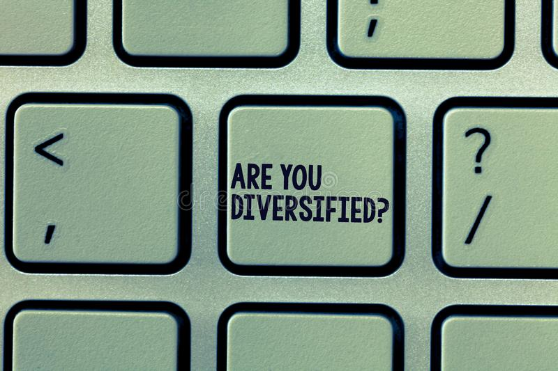 Text sign showing Are You Diversified question. Conceptual photo someone who is Different Mixed Multi Faceted stock photography