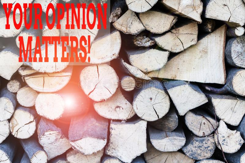 Text sign showing Your Opinion Matters. Conceptual photo show you do not agree with something that just been said. Text sign showing Your Opinion Matters royalty free stock images