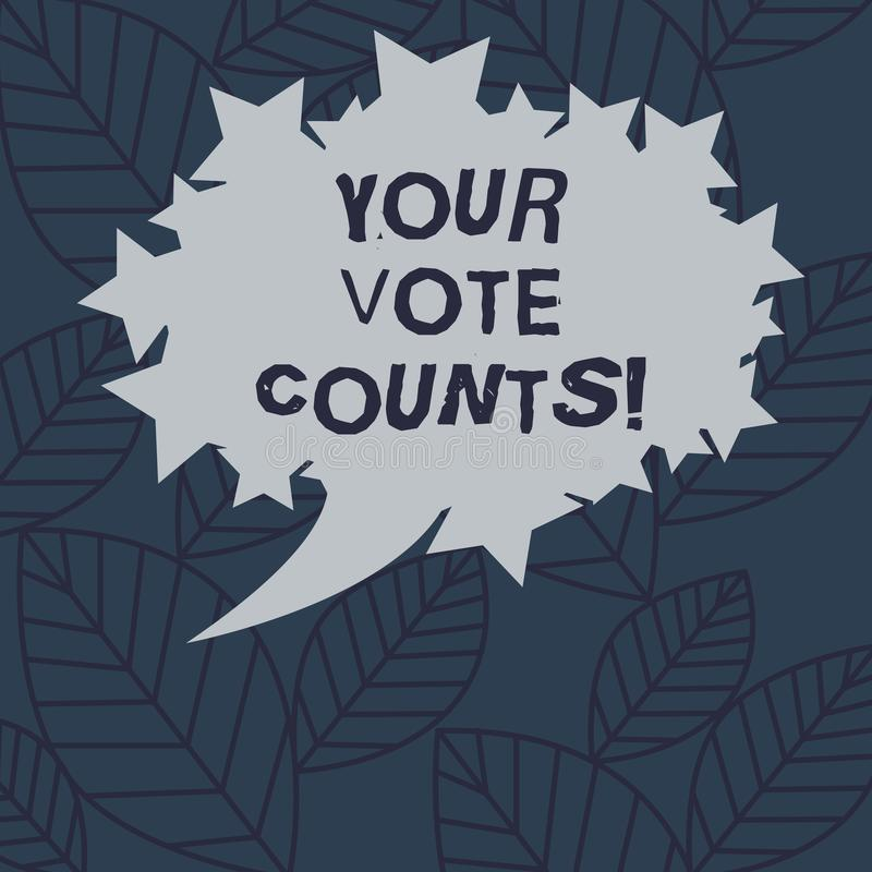 Text sign showing Your Vote Counts. Conceptual photo Make an election choose whoever you think is better Blank Oval. Color Speech Bubble with Stars as Outline vector illustration